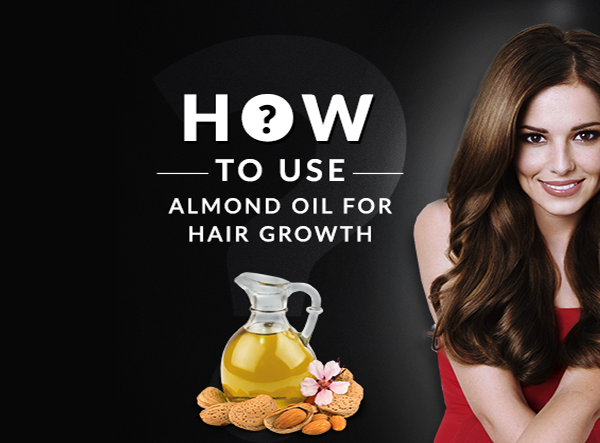 Top 3 Tips for Almond Oil Hair Growth